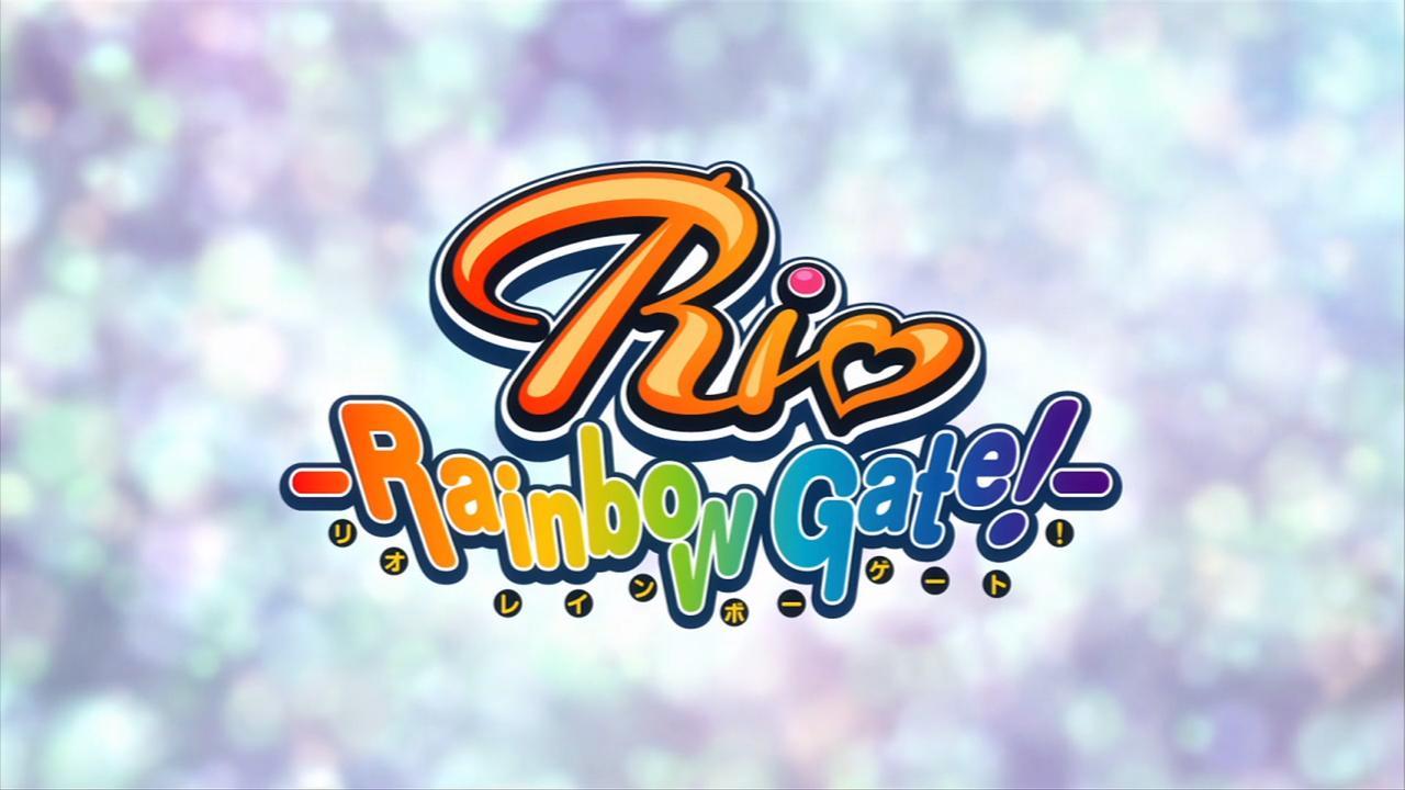 Rio - Rainbow Gate! 01